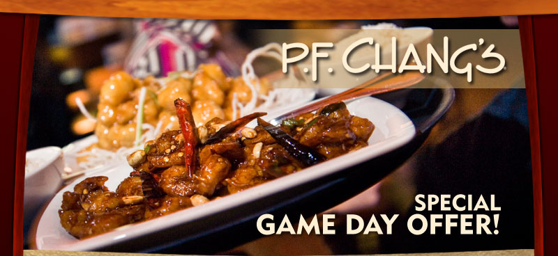 P.F. Chang's - Special Game Day Offer!